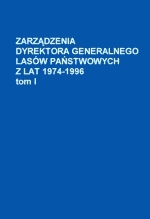 Zarządzenia Dyrektora Generalnego LP z lat 1974 - 1996